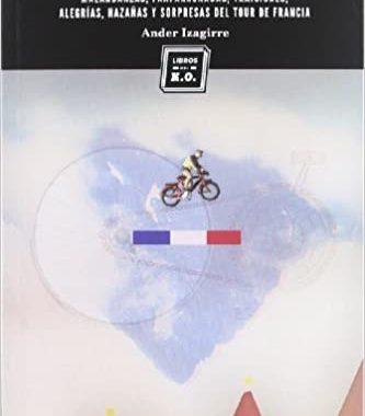 Portada del libros Plomo en los bolsillo de Ander Izagirre en la que se ve un mapa de Francia con un ciclista encima