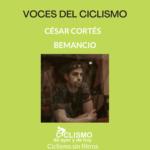 Conocemos a las voces del ciclismo…hoy César Cortés (Bemancio)